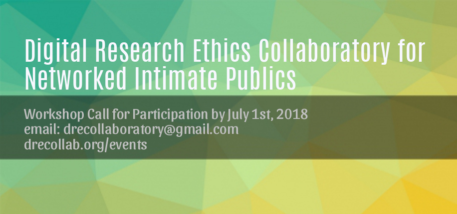 Digital Research Ethics Collaboratory for Networked Intimate Publics: Storytelling, Materiality, Ethics & Praxis